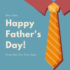 Father's Day Sip 'n Salt @ Salt For Your Soul